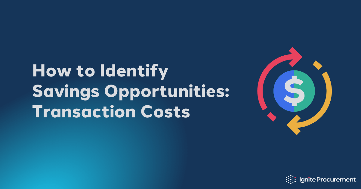 how-to-identify-savings-opportunities-transaction-costs