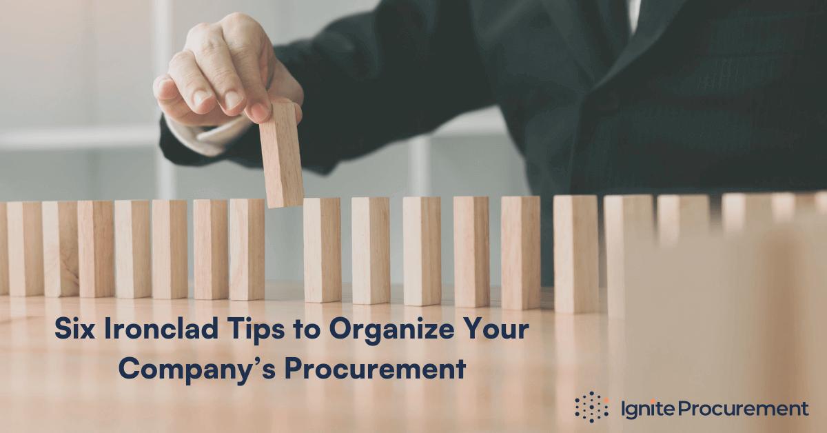 six-ironclad-rules-to-organize-your-comnpanys-procurement